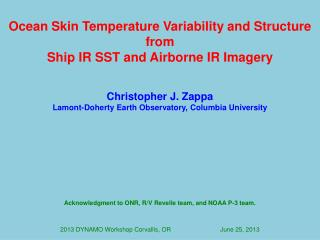 Ocean Skin Temperature Variability and Structure from  Ship IR SST and Airborne IR Imagery