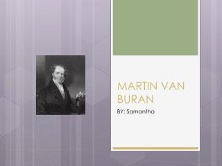 MARTIN VAN BURAN