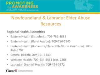 Regional Health Authorities Eastern Health (St. John's): 709-752-4885