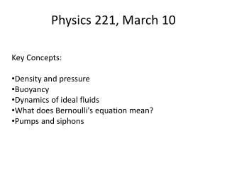 Physics 221, March 10