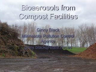 Bioaerosols from Compost Facilities