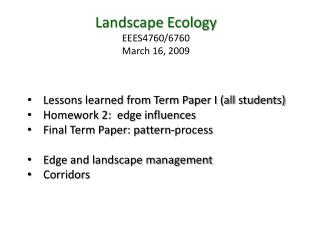 Landscape Ecology EEES4760/6760 March 16, 2009