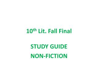 10 th  Lit. Fall Final