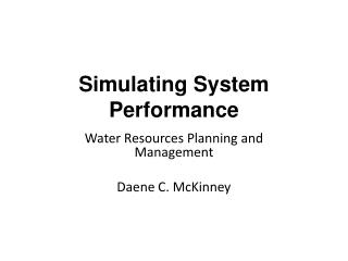Simulating System  Performance