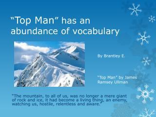 """"""" Top Man """" has an abundance of vocabulary"""
