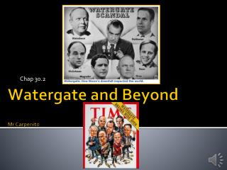 Watergate and Beyond Mr Carpenito