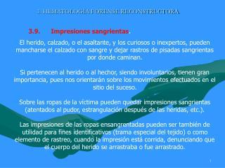 3. HEMATOLOG A FORENSE RECONSTRUCTORA.
