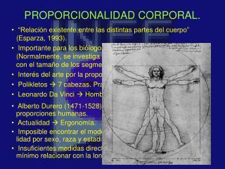 PROPORCIONALIDAD CORPORAL.