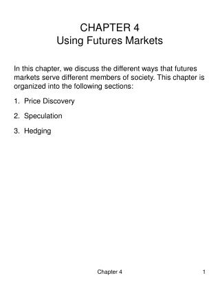 CHAPTER 4 Using Futures Markets