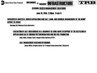 SESSION:  DEICER MANAGEMENT SOLUTIONS June 18, 2014, 2:30pm. Track B