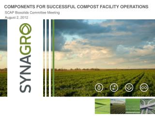 COMPONENTS FOR SUCCESSFUL COMPOST FACILITY OPERATIONS