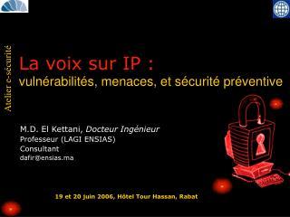La voix sur IP :  vuln rabilit s, menaces, et s curit  pr ventive