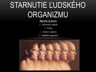 Starnutie ľudského organizmu