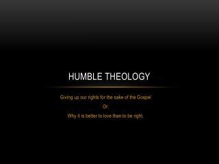 Humble Theology