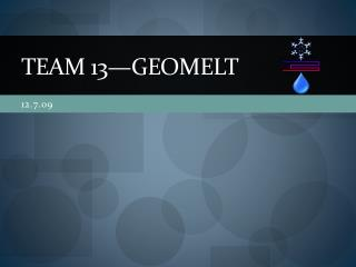 Team 13�GeoMELT