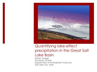 Quantifying lake-effect precipitation in the Great Salt Lake Basin