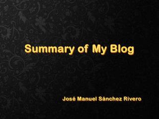 Summary of My Blog