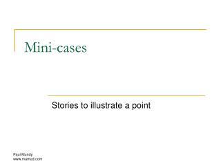 Mini-cases