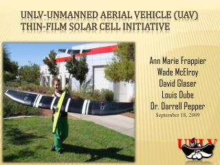 UNLV-Unmanned Aerial Vehicle (UAV)  Thin-Film Solar Cell Initiative