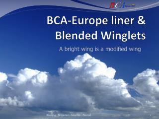BCA-Europe liner  &  Blended Winglets