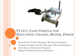 P11211: Land Vehicle for Education: Chassis, Motor, Power