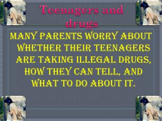 Teenagers and drugs