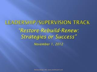 Leadership/Supervision Track
