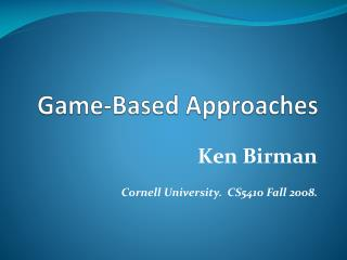 Game-Based Approaches