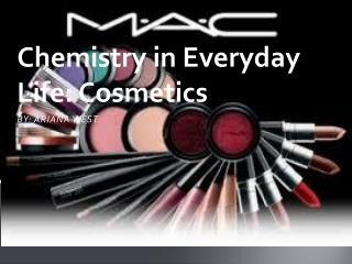 Chemistry in Everyday Life: Cosmetics