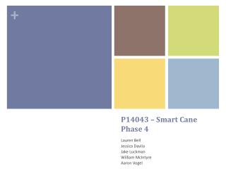 P14043 � Smart Cane Phase 4