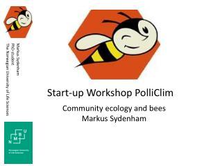 Start-up Workshop  PolliClim