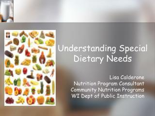 Understanding Special Dietary Needs
