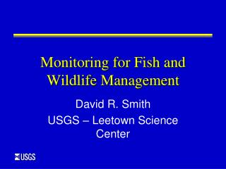Monitoring for Fish and Wildlife Management