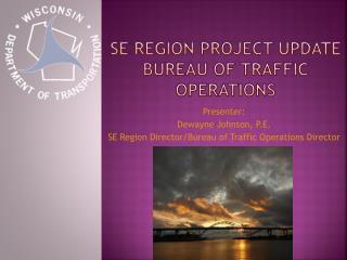 se region project update bureau of traffic operations