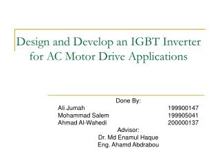 Design and Develop an IGBT Inverter for AC Motor Drive Applications