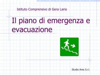 Il piano di emergenza e evacuazione