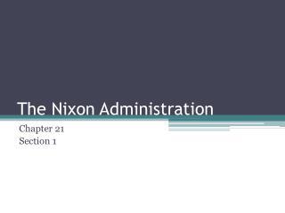The Nixon Administration