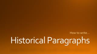 Historical Paragraphs