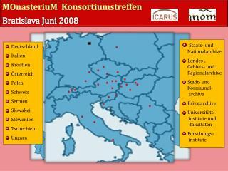 Deutschland   Italien   Kroatien   Österreich   Polen   Schweiz   Serbien   Slowakei   Slowenien
