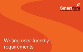 Writing user-friendly requirements