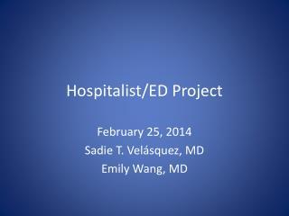 Hospitalist/ED Project
