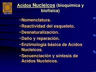 Acidos Nucleicos bioqu mica y biof sica