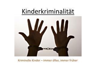Kinderkriminalität