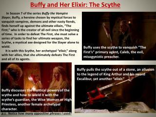 Buffy and  Her  Elixir:  The  Scythe