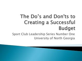 The Do's and Don'ts to Creating a Successful Budget