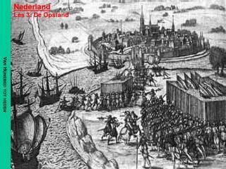 Nederland Les  3:  De Opstand