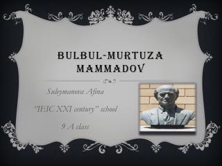 BuLBUL-murtuza mammadov