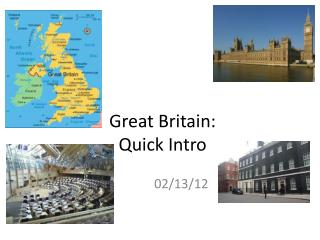Great Britain:  Quick Intro