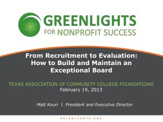 From Recruitment to Evaluation: How to Build and Maintain an Exceptional Board