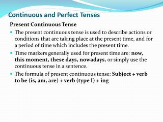 Continuous and Perfect Tenses